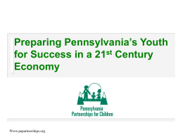 Preparing Pennsylvania's Youth for Success in a 21st