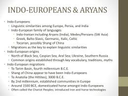 INDO-EUROPEANS & ARYANS
