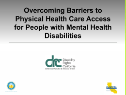 Overcoming Barriers to Physical Health Care Access for
