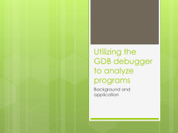 Utilizing the GDB debugger to analyze programs