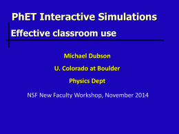 PhET Michael Dubson U.Colorado at Boulder Physics Dept