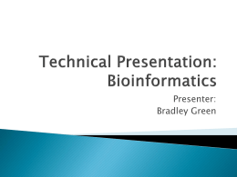 Technical Presentation: Bioinformatics