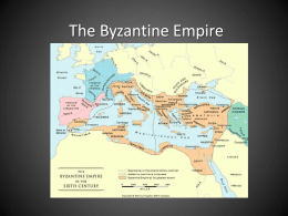 The Byzantine Empire - Libertyville High School