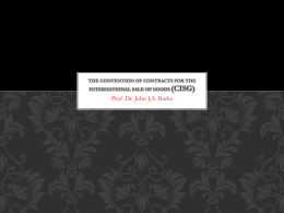 The Convention of Contracts for the International Sale of