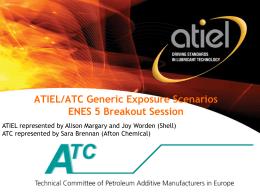 ATIEL/ATC Generic Exposure Scenarios ENES 5 Breakout …