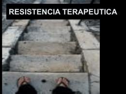 RESISTENCIA TERAPEUTICA