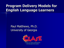 Program Models for English Learners