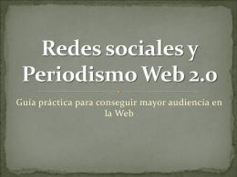 Redes sociales y Periodismo Web 2.0
