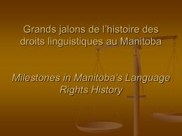 Grands jalons de l'histoire des droits linguistiques au