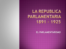 LA REPUBLICA PARLAMENTARIA 1891