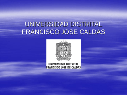 UNIVERSIDAD DISTRITAL FRANCISCO JOSE CALDAS