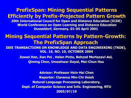 PrefixSpan--- Mining Sequential Patterns Efficiently by