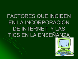 FACTORES QUE INCIDEN EN LA INCORPORACION DE …