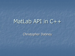MatLab API to C++ - University of California, Santa Cruz