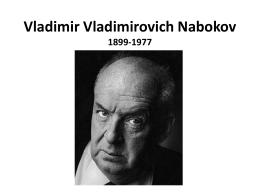 Vladimir Vladimirovich Nabokov 1899-1977