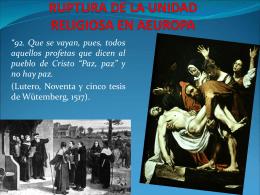 RUPTURA DE LA UNIDAD RELIGIOSA