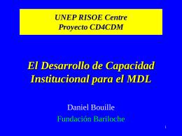 Desarrollo de Capacidad Institucional para el MDL