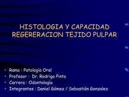 HISTOLOGIA Y CAPACIDAD DE REGENERACION DE …