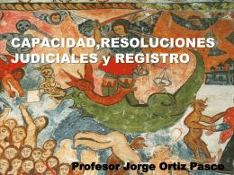 RESOLUCIONES JUDICIALES QUE AFECTAN LA CAPACIDAD.