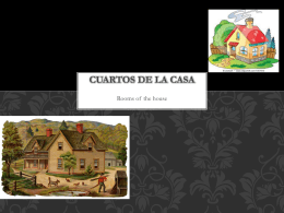 CUARTOS DE LA CASA - Westwood Regional School District