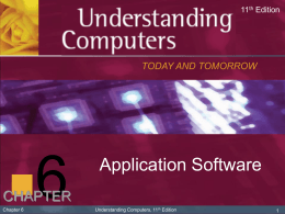 Understanding Computers, 11/e, Chapter 6