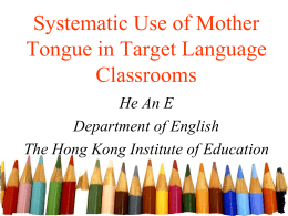 Systematic Use of Mother Tongue in Target Language …