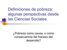 Definiciones de pobreza: aportes de las ciencias sociales.