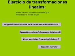 Ejercicio de transformaciones lineales: