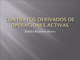 Contratos derivados de operaciones activas