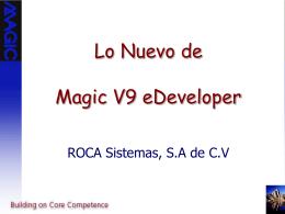 Lo nuevo de Magic V9.3