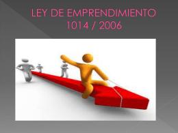 Ley de Emprendimiento 1014/06