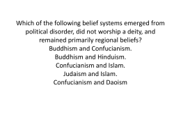 Which of the following belief systems emerged from