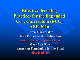 Effective Teaching Practices for the ECC AER 2007