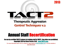 Staff Training in TACT-2
