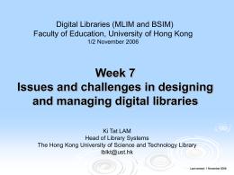Digital Libraries - Hong Kong University of Science and
