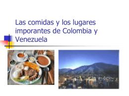Las comidas de Colombia y Venezuela