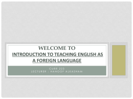 Welcome to Introduction to Teaching English as a Foreign