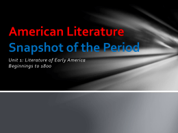 American Literature Snapshot of the Period