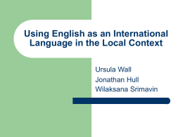 Using English as an International Language in the Local