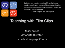 Teaching with Film Clips - University of California, Davis