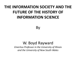 The Information Society and the Future of the History of