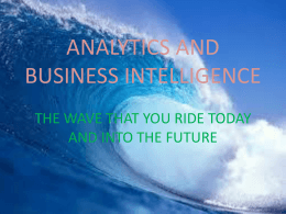 ANALYTICS AND BUSINESS INTELLIGENCE THE WAVE …