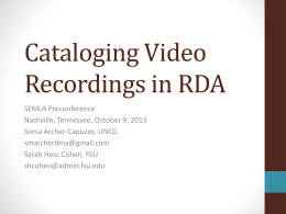 Cataloging video recordings in Rda - SEMLA