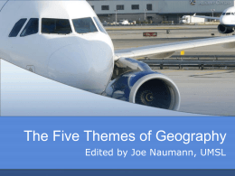 The Five Themes of Geography - University of Missouri–St
