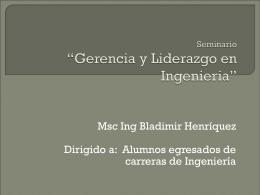 """Seminario """"Gerencia y Liderazgo en Ingenieria"""""""