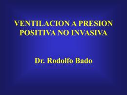 VENTILACION A PRESION POSITIVA NO INVASIVA