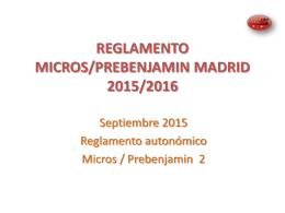 REGLAMENTO MICROS MADRID 2011/2012