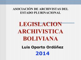 HISTORIA ARCHIVISTICA DE BOLIVIA