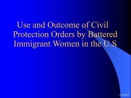 Battered Immigrant Women in the U.S. and Protection …