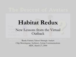 MDC 2004: Habitat Redux